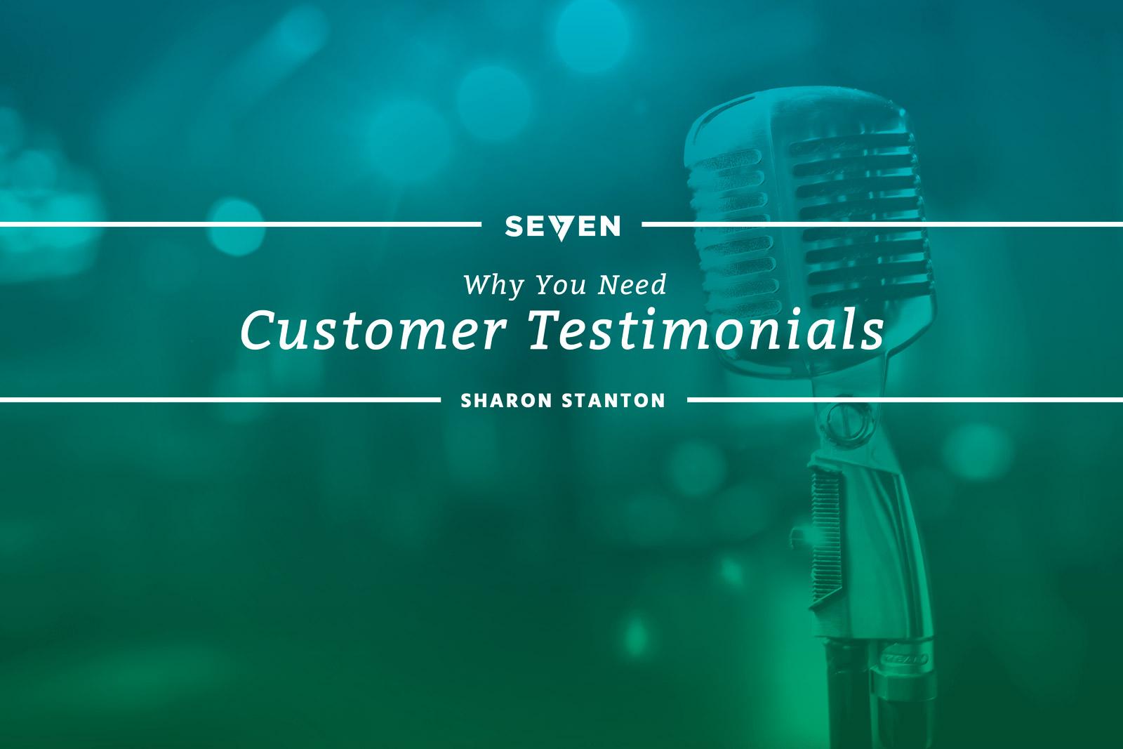 Why You Need Customer Testimonials