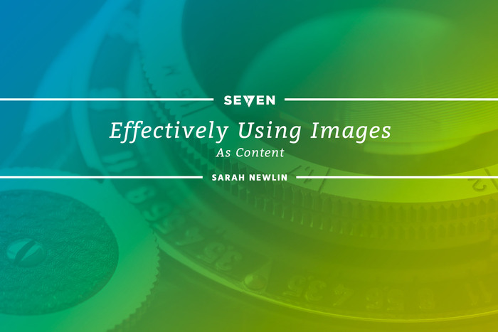 Effectively Using Images as Content