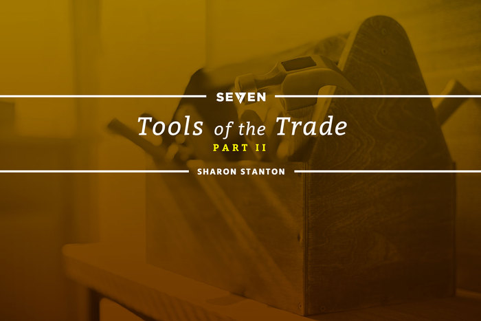 Our Favorite Tools of the Trade: Part 2