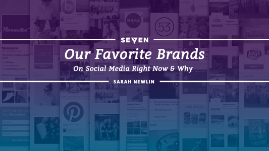 Our Favorite Brands on Social Media Right Now & Why