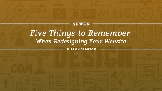 Five Things to Remember When Redesigning Your Website