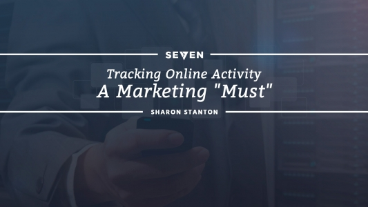 """Tracking Online Activity: A Marketing """"Must"""""""