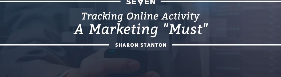 "Tracking Online Activity: A Marketing ""Must"""