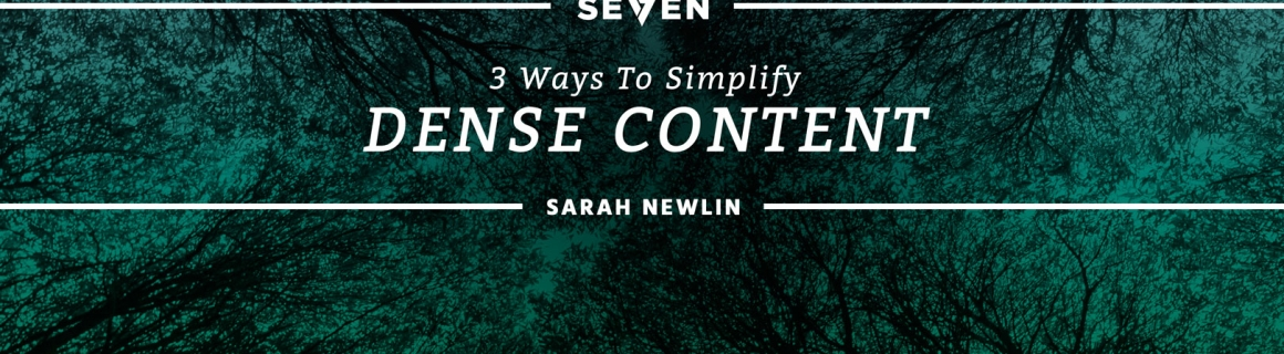 3 Ways to Simplify Dense Content