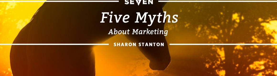 Five Myths About Marketing