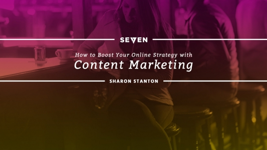 How to Boost Your Online Strategy with Content Marketing