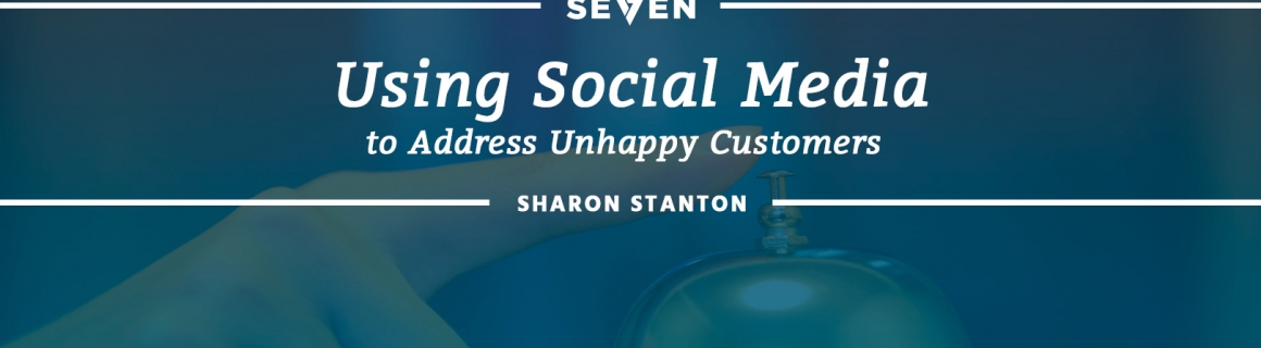 Using Social Media to Address Unhappy Customers