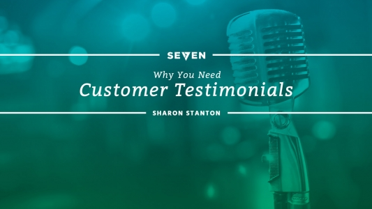 Why You Need Customer Testimonials